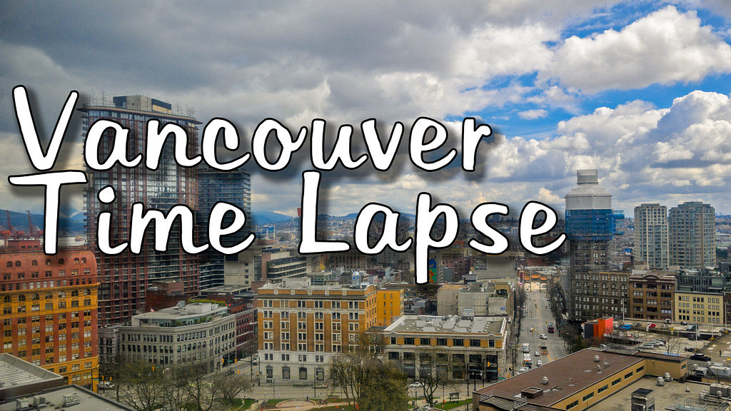 Time Lapse of Vancouver : 15 seconds for an hour of clouds.