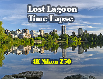 Quick time lapse of Lost Lagoon